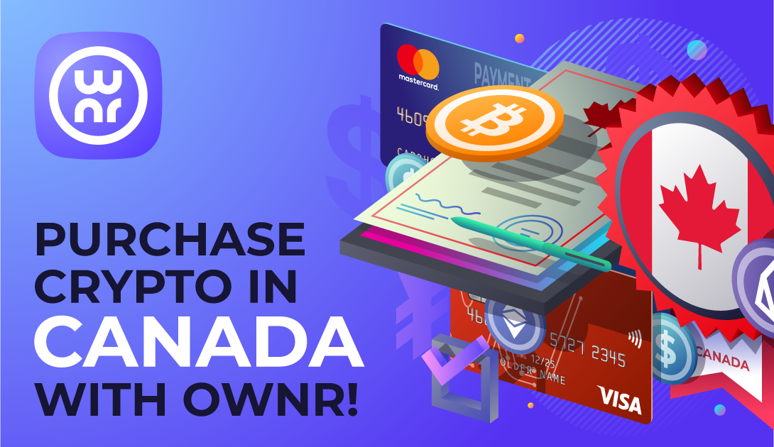 Purchase crypto in Canada with OWNR!