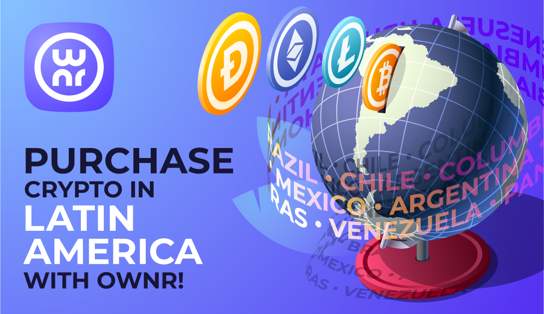 Purchase crypto in Latin America with OWNR